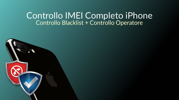 verifica-imei-iphone-blacklist-e-verifica-operatore