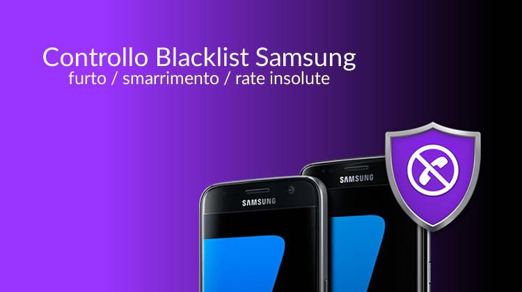 Verifica IMEI Samsung - Controllo IMEI Samsung in Blacklist